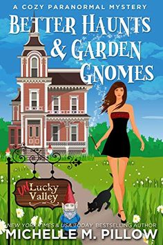 Better Haunts and Garden Gnomes (book) by Michelle M. From NY Times and USA TODAY Bestselling Author, a Cozy Mystery Paranormal Romantic Comedy. I Love Books, New Books, Books To Read, Paranormal Romance, Romance Novels, Gnomes Book, Mystery Novels, Cozy Mysteries, Scary Movies