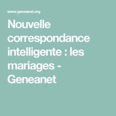 Nouvelle correspondance intelligente : les mariages - Geneanet