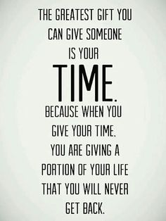 Time is a precious thing, do no waste it on things you don't consider worth it