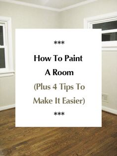 How To Paint A Room (Plus 4 Tips To Make It Easier) | Young House Love