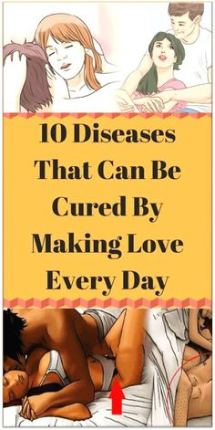 10 Diseases That Can Be Cured By Making Love Every Day; No.6 Will Surprise You!