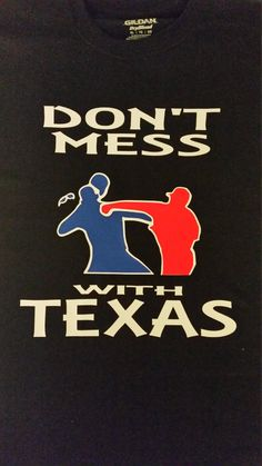 Check out this item in my Etsy shop https://www.etsy.com/listing/280728806/dont-mess-with-texas-baseball-t-shirt