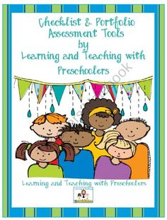 Checklist and Portfolio Assessment Tools  product from Teaching-Preschoolers on TeachersNotebook.com