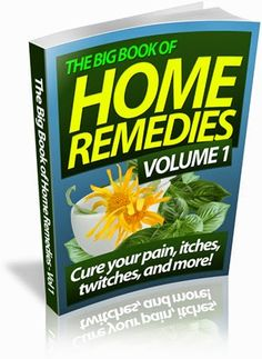 Always be open to growth...: The Top Natural Home Remedies