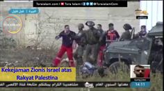 Kekejaman Zionis Israel atas Rakyat Palestina