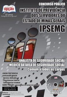 Apostila Concurso Instituto de Previdência dos Servidores do Estado de Minas Gerais - IPSEMG / 2014: - Comum aos Cargos de Nível Superior