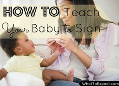 7 tips that will help your baby learn to sign in no time