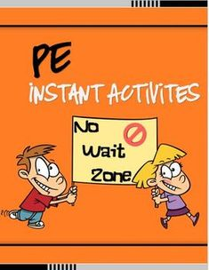 "PE Instant Activities- ""No Wait Zone"""