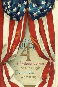 "Very nice Antique Artist signed (Ellen Clapsaddle) post card of the flag reminding citizens ""Let Independence be our boast, Ever Mindful what it cost"""