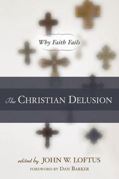 """The Christian Delusion: Why Faith Fails-In this anthology of recent criticisms aimed at the reasonableness of Christian belief, a former evangelical minister and apologist, author of the acclaimed Why I Became an Atheist, has assembled fifteen outstanding articles by leading skeptics, expanding on themes introduced in his first book. Central is a defense of his """"outsider test of faith,"""" arguing that b..."""