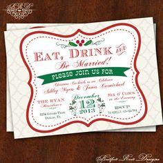 Eat Drink & Be MARRIED Christmas Wedding by BradfordRoadDesigns, $15.00