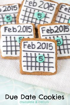 Due Date Cookies | chocolateandcarrots.com #pregnancy #announcement