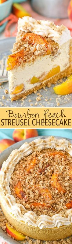 Bourbon Peach Streusel Cheesecake - peaches, cinnamon, brown sugar and bourbon in one amazing cheesecake!