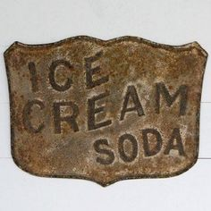 Our Embossed Metal Ice Cream Soda Sign will make you crave ice cream just looking at it. This ice cream soda sign will add a rustic vintage touch to any space. Dimensions: x Cream Soda, Vintage Room, Vintage Home Decor, Vintage Music, Vintage Hats, Vintage Stuff, Vintage Kitchen, Vintage Furniture, Antique Signs