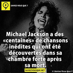 Michael Jackson a des «centaines» de chansons inédites qui ont été découvertes dans sa chambre forte après sa mort. | Saviez Vous Que?