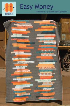 Easy Money - an easy strip-based queen size quilt pattern. $10.00, via Etsy.