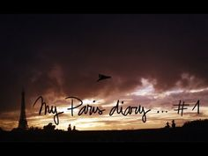 Make a video / Pardon My French: My Paris Diary