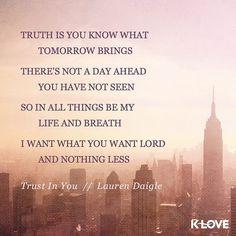 #TrustInYou // @lauren_daigle by kloveradio