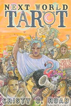 Cristy C Road's intersectional tarot deck, with resistance, survival and spirituality, is here. Read all about the Next World Tarot at Autostraddle. Divination Cards, Tarot Cards, Tarot Learning, Thing 1, Tarot Card Decks, Tarot Readers, Celebration Quotes, Oracle Cards, Card Reading