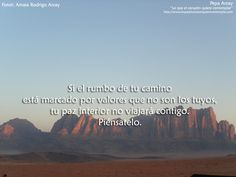 """Colección de frases de Pepa Arcay De """"Lo que el corazón quiere contemplar"""" http://www.loqueelcorazonquierecontemplar.com"""
