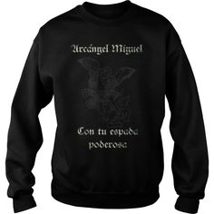 arcangel miguel con tu espada poderosa T-Shirt #gift #ideas #Popular #Everything #Videos #Shop #Animals #pets #Architecture #Art #Cars #motorcycles #Celebrities #DIY #crafts #Design #Education #Entertainment #Food #drink #Gardening #Geek #Hair #beauty #Health #fitness #History #Holidays #events #Home decor #Humor #Illustrations #posters #Kids #parenting #Men #Outdoors #Photography #Products #Quotes #Science #nature #Sports #Tattoos #Technology #Travel #Weddings #Women