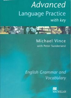 Advanced. Language Practice with key. Michael Vince with Peter Sunderland. English Grammar and. Vocabulary. MACMILLAN