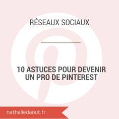 Quelques astuces pour bien utiliser #Pinterest http://www.nathaliedaout.fr/10-astuces-pour-devenir-un-pro-de-pinterest/ #marketing