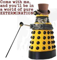 Dalek does Willy Wonka.