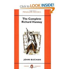 "The Complete Richard Hannay: ""The Thirty-Nine Steps"",""Greenmantle"",""Mr Standfast"",""The Three Hostages"",""The Island of Sheep""  I have them as individual books - classics"