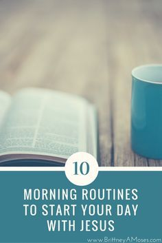 Start making moves and stop making excuses when it comes to your relationship with God! Here are ten ways to make time with Jesus your everyday morning routine ♥