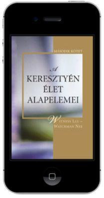 A keresztyén élet alapelemei, 2. kötet