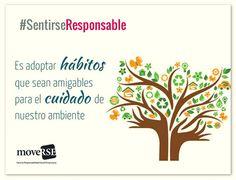 #SentiRSEResponsable: Adoptar #hábitos que ayuden al #cuidado del #medioambiente.