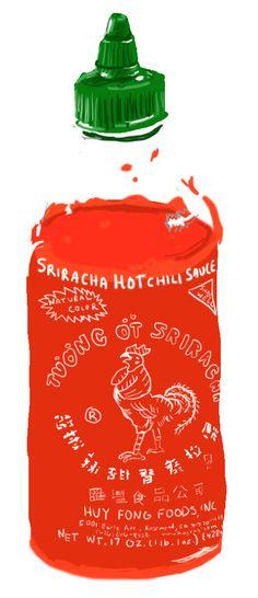 Sriracha. #SrirachaObsessed