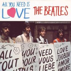 Un día como hoy, en 1967 se publica el single de la banda The Beatles llamado ''All You Need is Love'' en el Reino Unido.