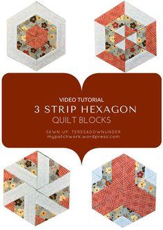 Video tutorial:3 strip hexagon quilt blocks
