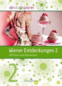 Wiener Entdeckungen 2 Shops, The 100, Vienna, Restaurants, Shopping, Tents, Retail, Restaurant, Retail Stores