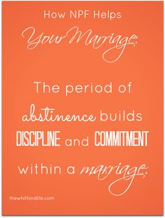 How NFP helps your marriage. Why not contraception? www.thewhitfordlife.com