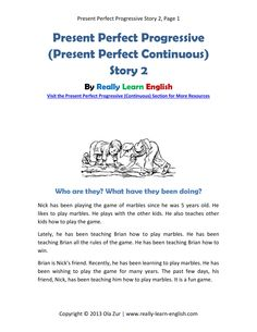 Free worksheet for English teachers and students: a story in the present perfect progressive (continuous) tense with exercises and answer key. Perfect for the ESL / EFL classroom!