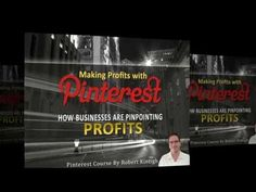 Making Profits with Pinterest Drive Free Traffic and make money with Pin...