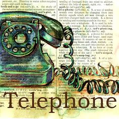 Telephone Mixed Media Drawing on Distressed, Dictionary Page