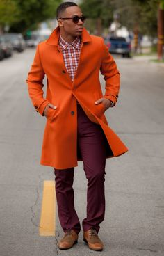 Bold orange 3/4 coat paired perfectly with cranberry.  Now that's how a man does color!