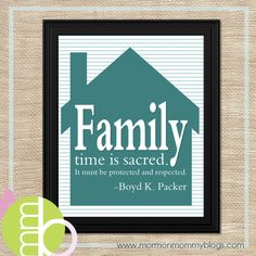 Family time is sacred. It must be protected and respected. ~ free printable