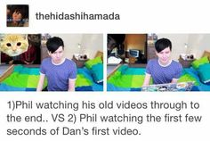 That was hella cute <---- GO TO THE CHANNEL viisnotamazing AND GO AND WATCH THE PHAN ON CRACK VIDEOS THEYRE LITERALLY THE BEST THING TO EVER HAPPEN AND WHEN THIS HAPPENS COLDPLAY'S TRUE LOVE IS PLAYING AND IT GETS ME EVERYTIME