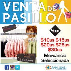 VENTA DE PASILLO 17-18 y 19 de Octubre en #sanjuanshoppingcenter Soho Brands Store tendra: Desde $10us $15us $20us $25us $30us en Mercancía seleccionada