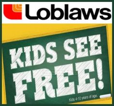 Join the Kids See FREE Event at Loblaws! - Canadian Savers