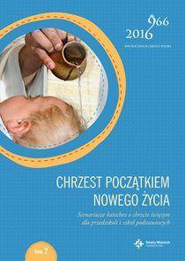 Chrzest początkiem nowego życia.