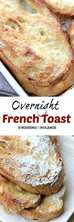 MWM Overnight French Toast by Noshing With The Nolands is crispy on the outside & filled with eggy goodness on the inside. Make the night before to serve Christmas morning!