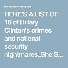 HERE'S A LIST OF 16 of Hillary Clinton's crimes and national security nightmares..She Should be in Jail, Not the White House Proverbs 11, Blended Coffee, Crime, Politics, Holiday, House, Vacations, Home, Holidays