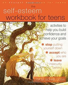 The Self-Esteem Workbook for Teens: Activities to Help You Build Confidence and Achieve Your Goals by Lisa M. Schab LCSW http://www.amazon.com/dp/1608825825/ref=cm_sw_r_pi_dp_AnmCwb06X6RCX