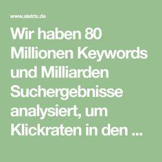 Wir haben 80 Millionen Keywords und Milliarden Suchergebnisse analysiert, um Klickraten in den Google Suchergebnissen besser zu verstehen - und waren Infographics, Seo, Math Equations, Google, Summary, Knowledge, Infographic, Info Graphics, Visual Schedules